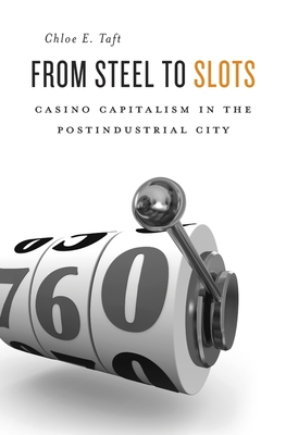 From Steel to Slots