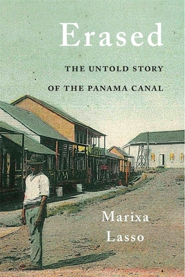 Erased: The Untold Story of the Panama Canal