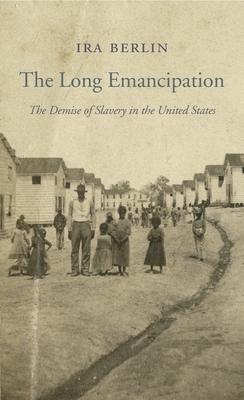 The Long Emancipation