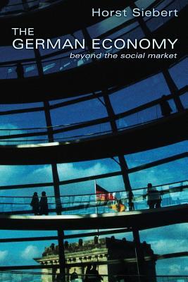 The German Economy: Beyond the Social Market