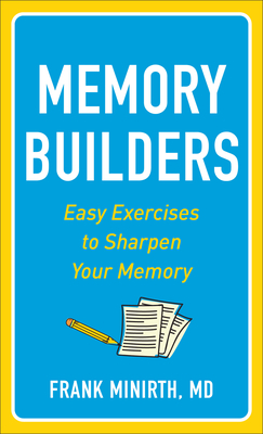 Memory Builders: Easy Exercises to Sharpen Your Memory
