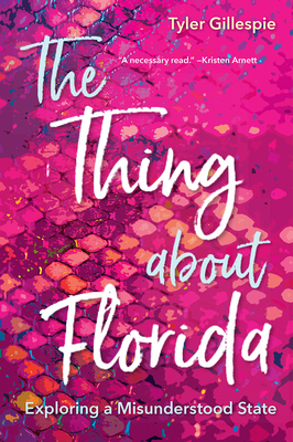 The Thing about Florida