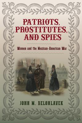 Patriots, Prostitutes, and Spies