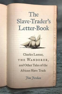 The Slave-Trader's Letter-Book