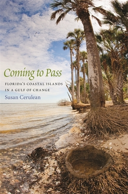 Coming to Pass: Florida's Coastal Islands in a Gulf of Change