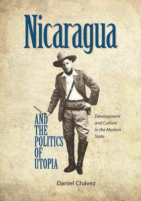 Nicaragua and the Politics of Utopia