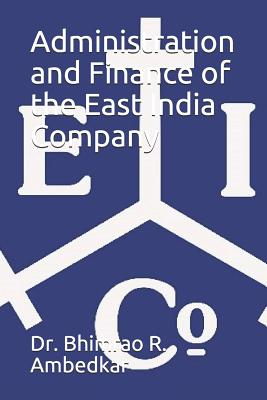 Administration and Finance of the East India Company