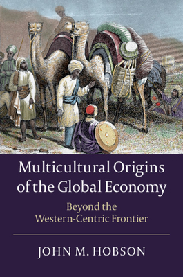 Multicultural Origins of the Global Economy