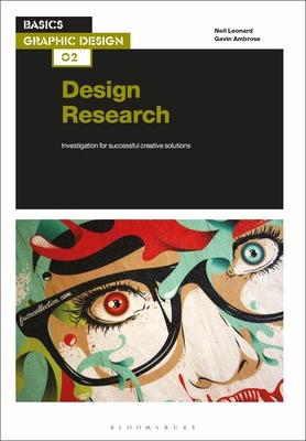 Basics Graphic Design 02: Design Research: Investigation for Successful Creative Solutions