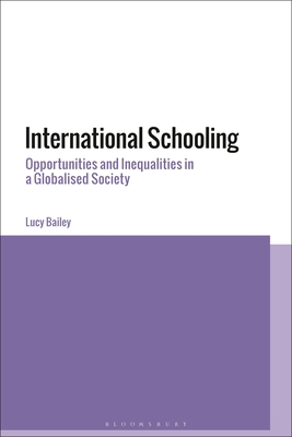 International Schooling: Privilege and Power in Globalized Societies