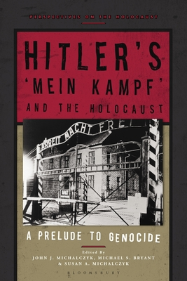 Hitler's 'Mein Kampf' and the Holocaust: A Prelude to Genocide