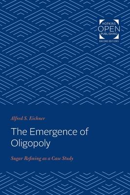 The Emergence of Oligopoly