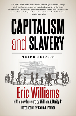 Capitalism and Slavery, Third Edition