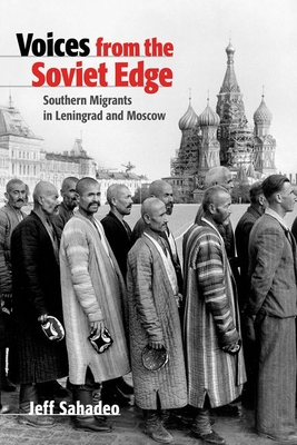 Voices from the Soviet Edge