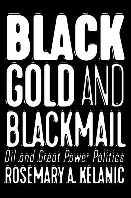 Black Gold and Blackmail