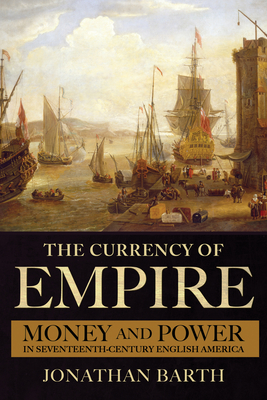 The Currency of Empire