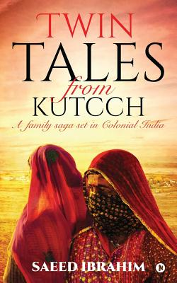 Twin Tales from Kutcch