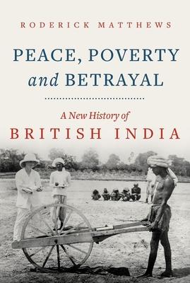 Peace, Poverty and Betrayal