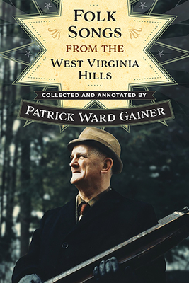 Folk Songs from the West Virginia Hills