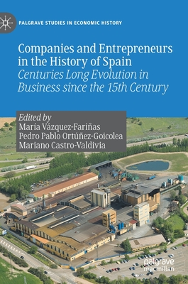Companies and Entrepreneurs in the History of Spain