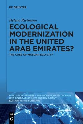 Ecological Modernization in the United Arab Emirates?