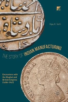 The Story of Indian Manufacturing