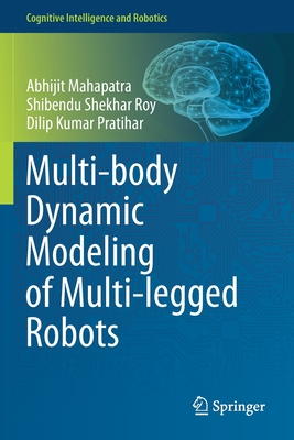 Multi-Body Dynamic Modeling of Multi-Legged Robots