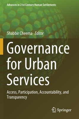 Governance for Urban Services: Access, Participation, Accountability, and Transparency