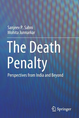 The Death Penalty: Perspectives from India and Beyond