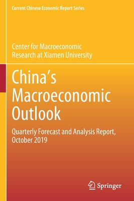 China's Macroeconomic Outlook: Quarterly Forecast and Analysis Report, October 2019