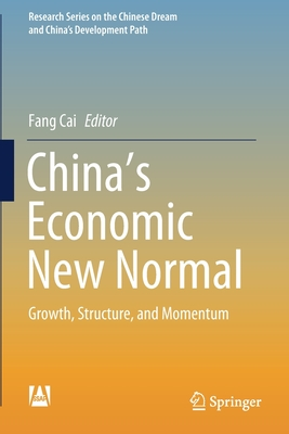China's Economic New Normal: Growth, Structure, and Momentum
