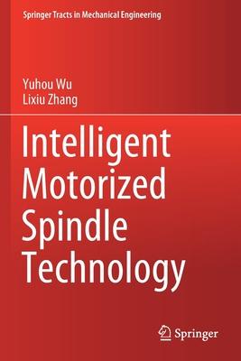 Intelligent Motorized Spindle Technology