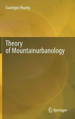 Theory of Mountainurbanology