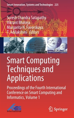 Smart Computing Techniques and Applications: Proceedings of the Fourth International Conference on Smart Computing and Informatics, Volume 1