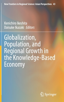 Globalization, Population, and Regional Growth in the Knowledge-Based Economy