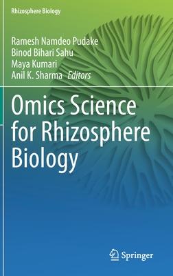 Omics Science for Rhizosphere Biology