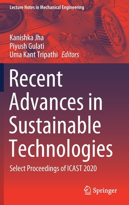Recent Advances in Sustainable Technologies: Select Proceedings of Icast 2020