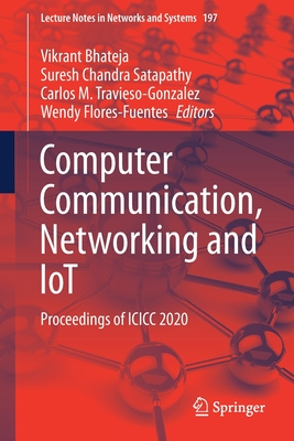 Computer Communication, Networking and Iot: Proceedings of ICICC 2020
