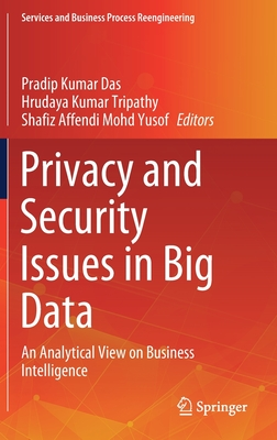 Privacy and Security Issues in Big Data: An Analytical View on Business Intelligence