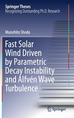 Fast Solar Wind Driven by Parametric Decay Instability and Alfvén Wave Turbulence