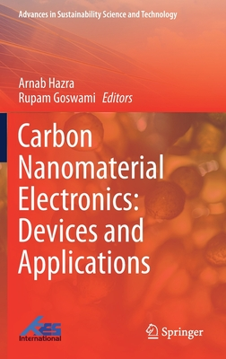 Carbon Nanomaterial Electronics: Devices and Applications