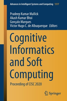 Cognitive Informatics and Soft Computing: Proceeding of CISC 2020