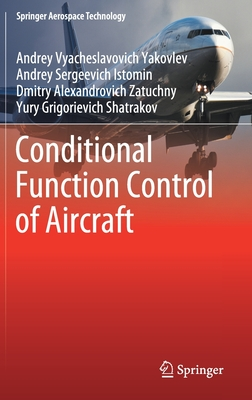 Conditional Function Control of Aircraft