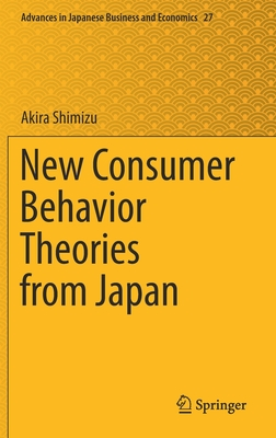 New Consumer Behavior Theories from Japan
