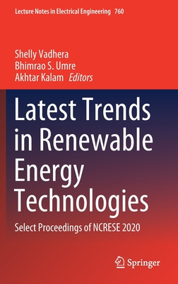Latest Trends in Renewable Energy Technologies: Select Proceedings of Ncrese 2020