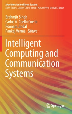 Intelligent Computing and Communication Systems