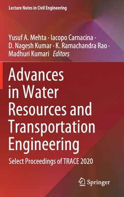 Advances in Water Resources and Transportation Engineering: Select Proceedings of Trace 2020