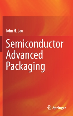 Semiconductor Advanced Packaging