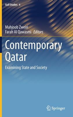 Contemporary Qatar: Examining State and Society