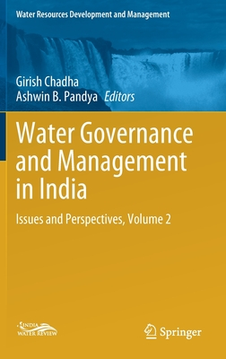 Water Governance and Management in India: Issues and Perspectives, Volume 2
